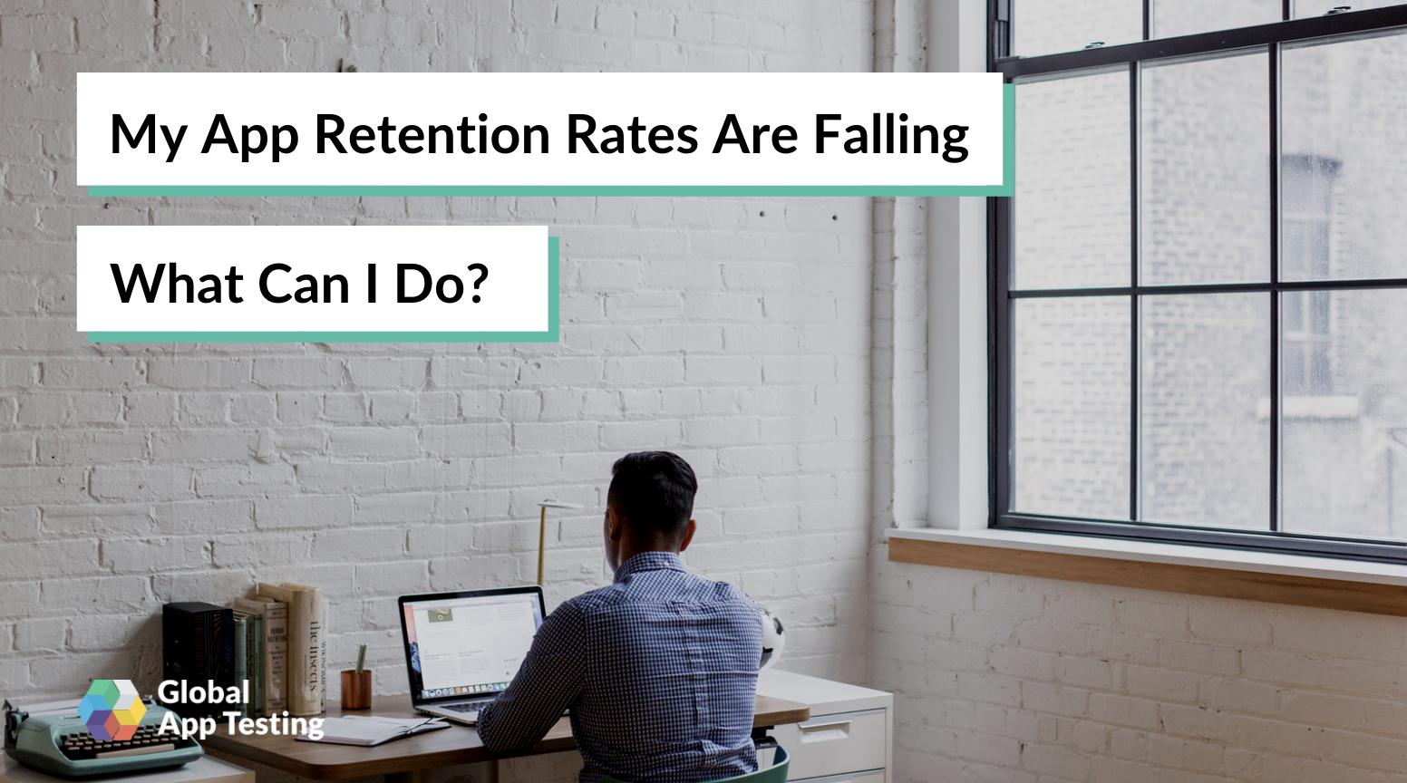 App Retention Rates