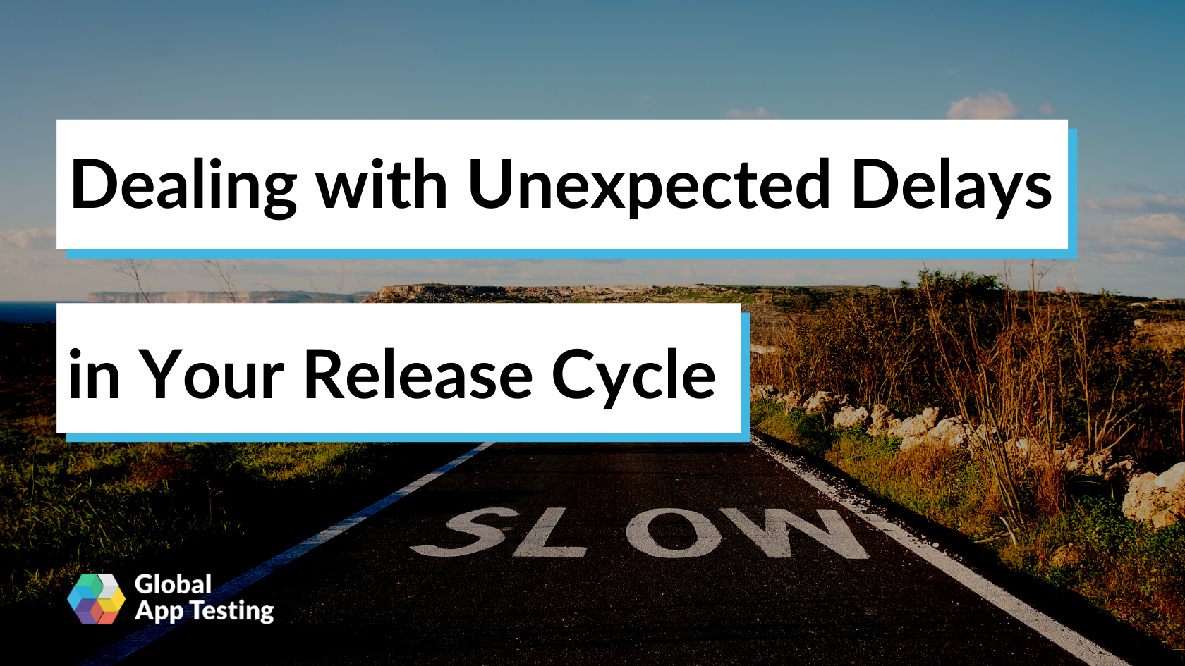 Dealing with Unexpected Delays