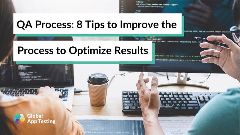 QA-Process-8-tips-to-Improve-the-Process-to-optimize-results