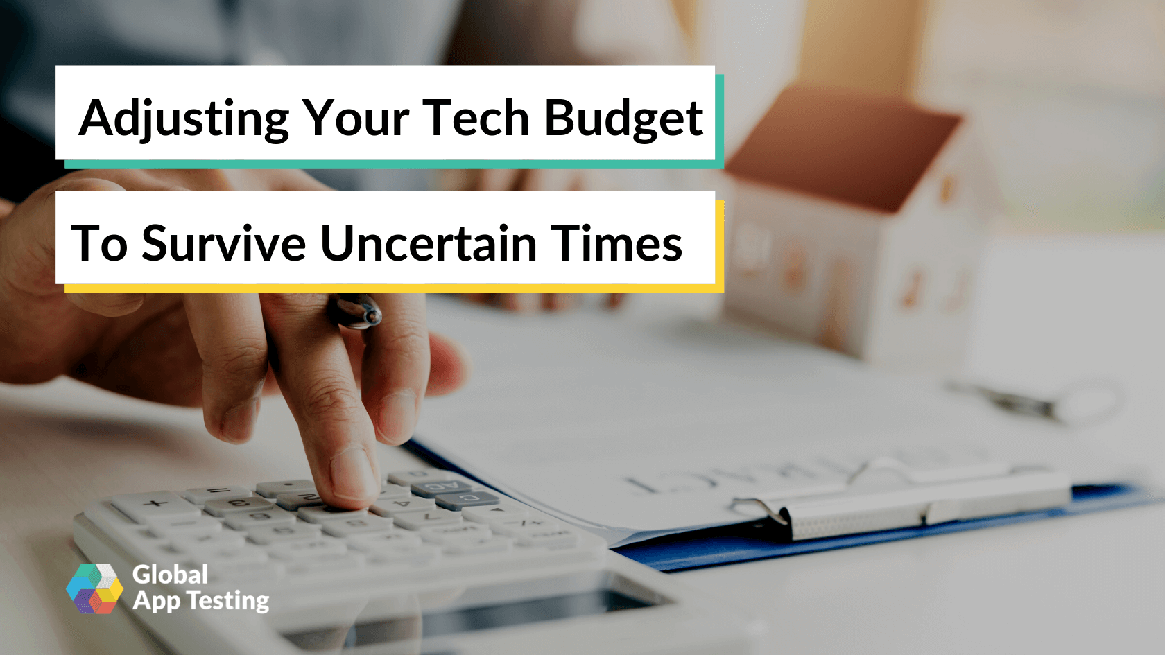 Adjusting Your Tech Budget to Survive Uncertain Times