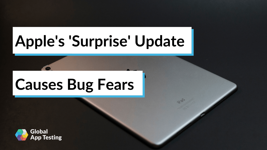 Apple's 'Surprise' Update Causes Bug Fears