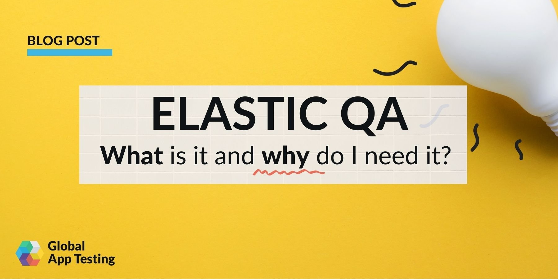 Elastic QA: What is it and why do you need it?