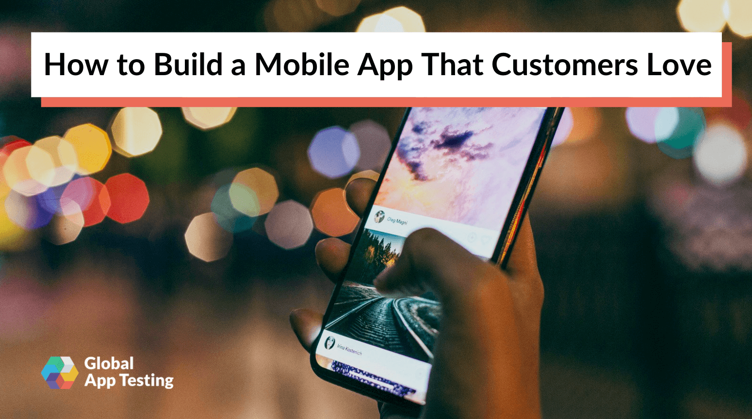 How to Build a Mobile App That Customers Love