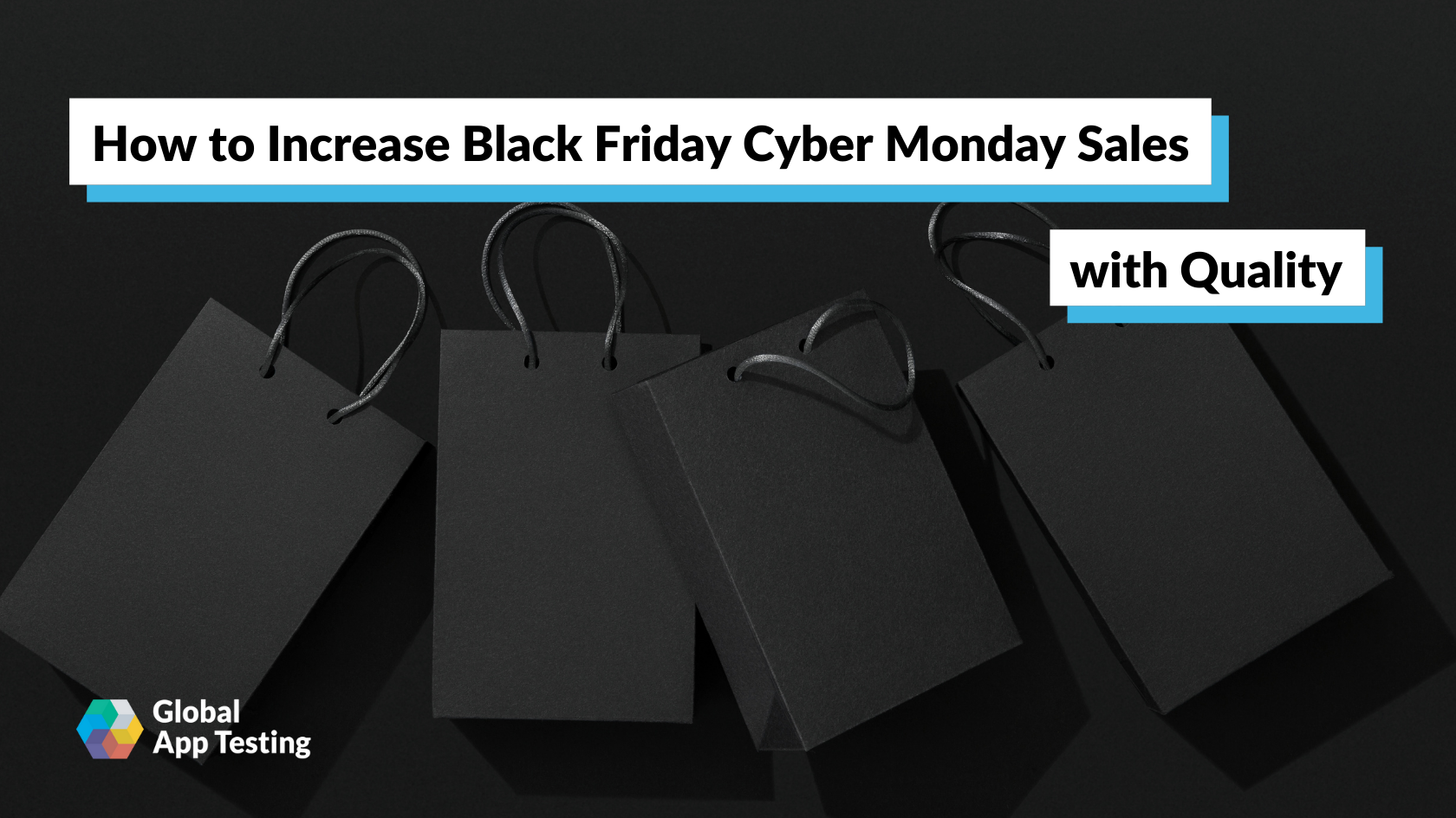 How to Increase Black Friday Cyber Monday Sales with Quality