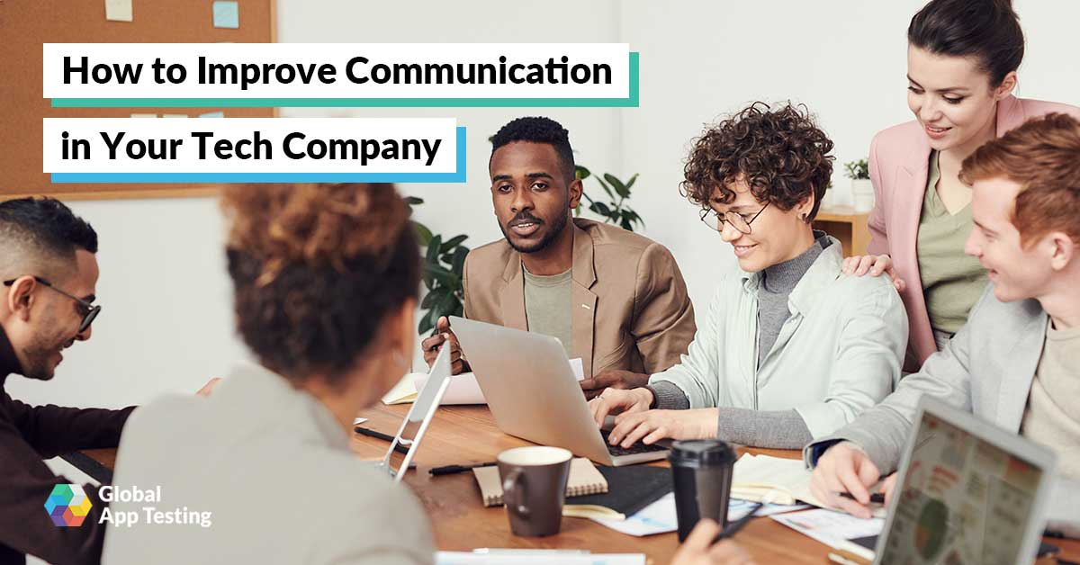How to Improve Communication in Your Tech Company