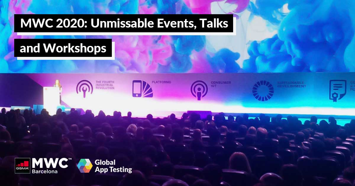 MWC 2020 - Unmissable Events, Talks & Workshops