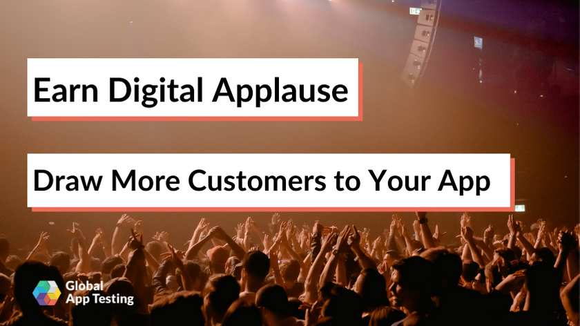 Earn Digital Applause ―Draw More Customers to Your App