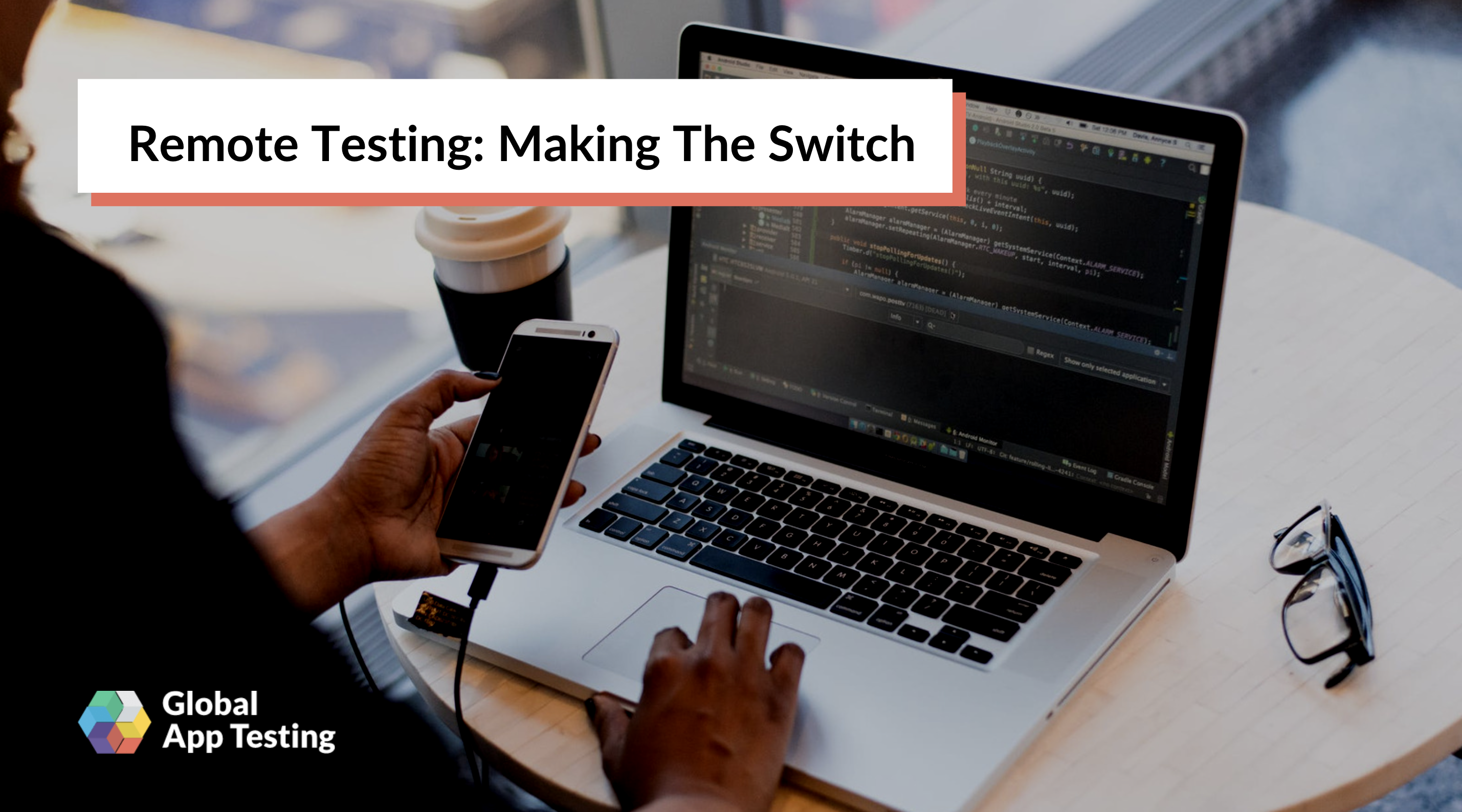 Remote Testing: Making The Switch