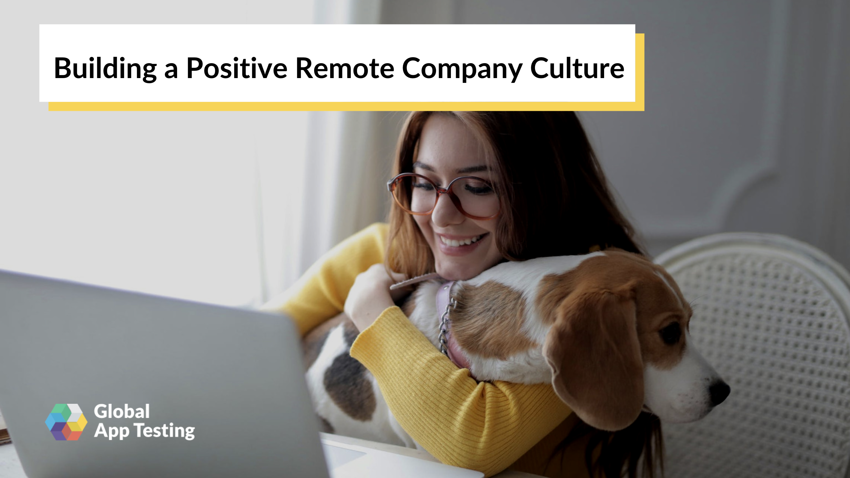 Building a Positive Remote Company Culture