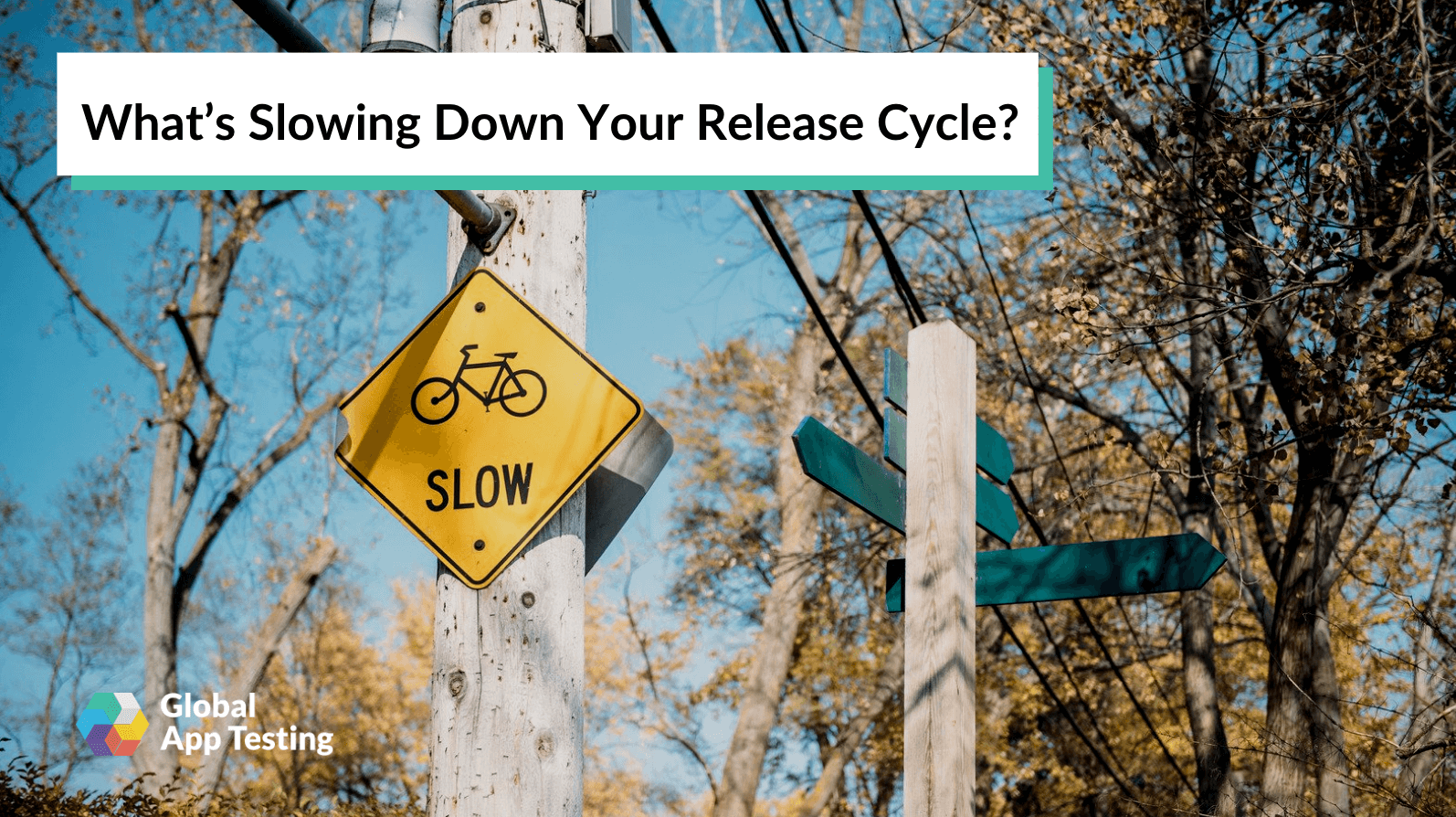 What's Slowing Down Your Release Cycle?