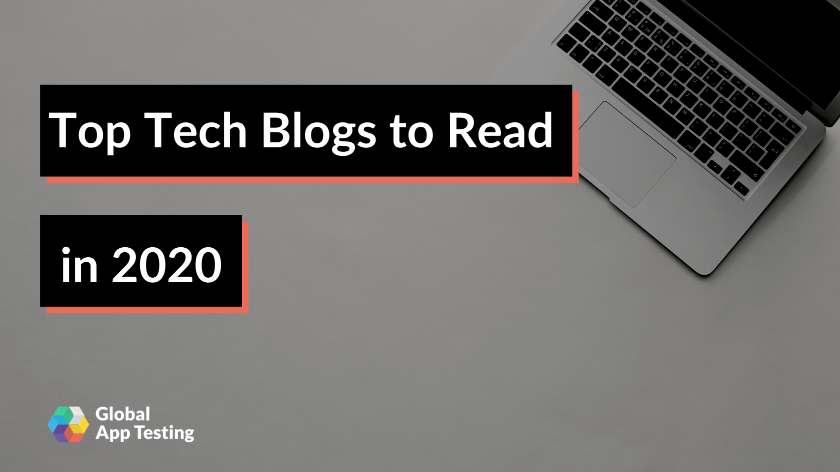 Top Tech Blogs to Read in 2020