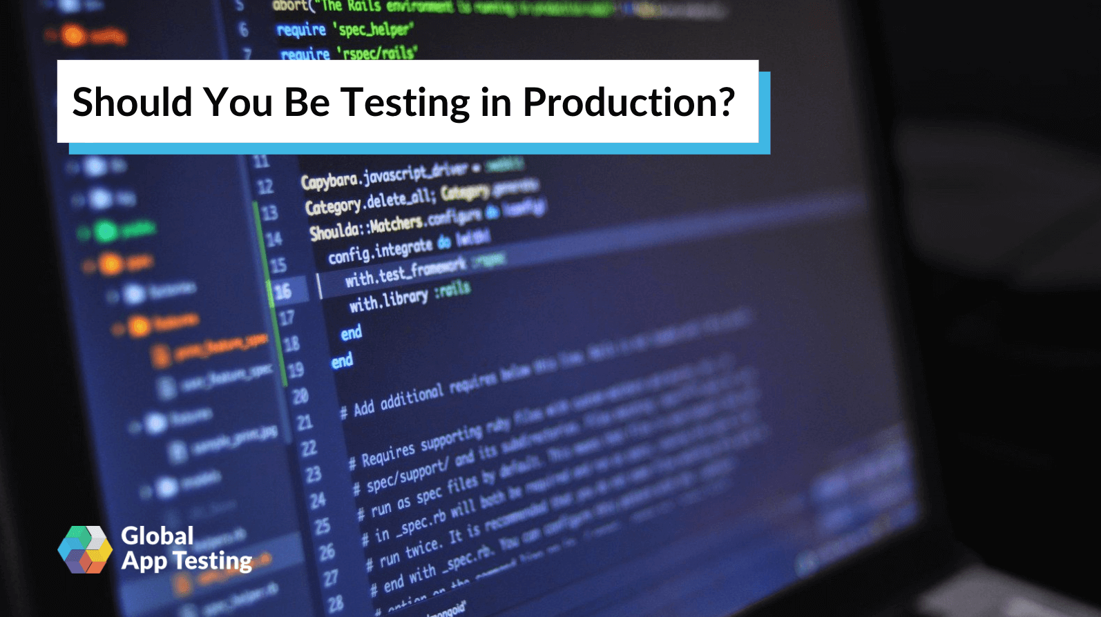 Should You Be Testing In Production?