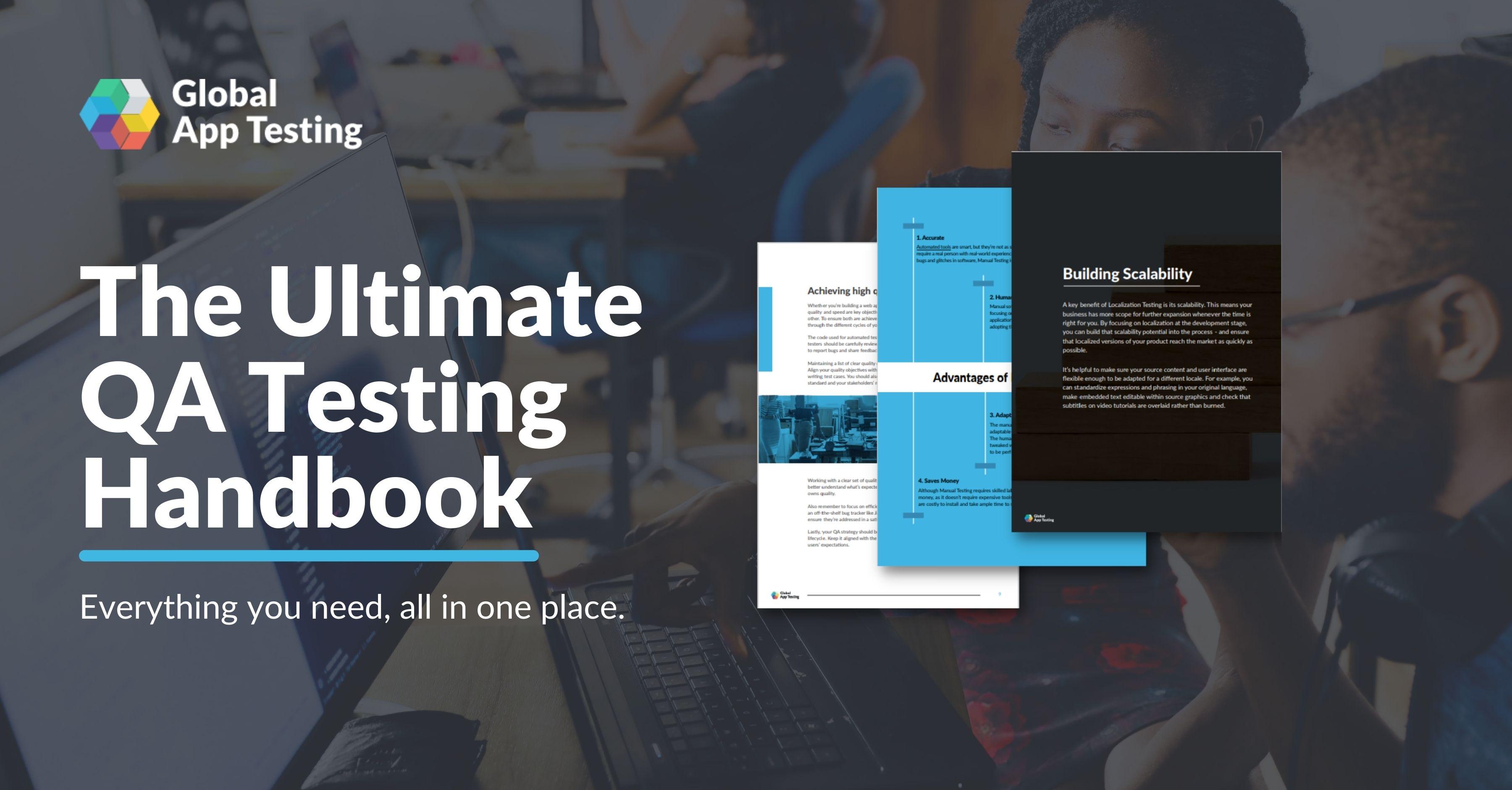 The Ultimate QA Testing Handbook