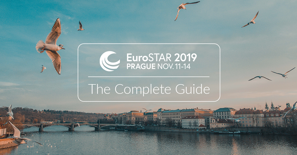 EuroSTAR Conference 2019, Prague - The Complete Guide