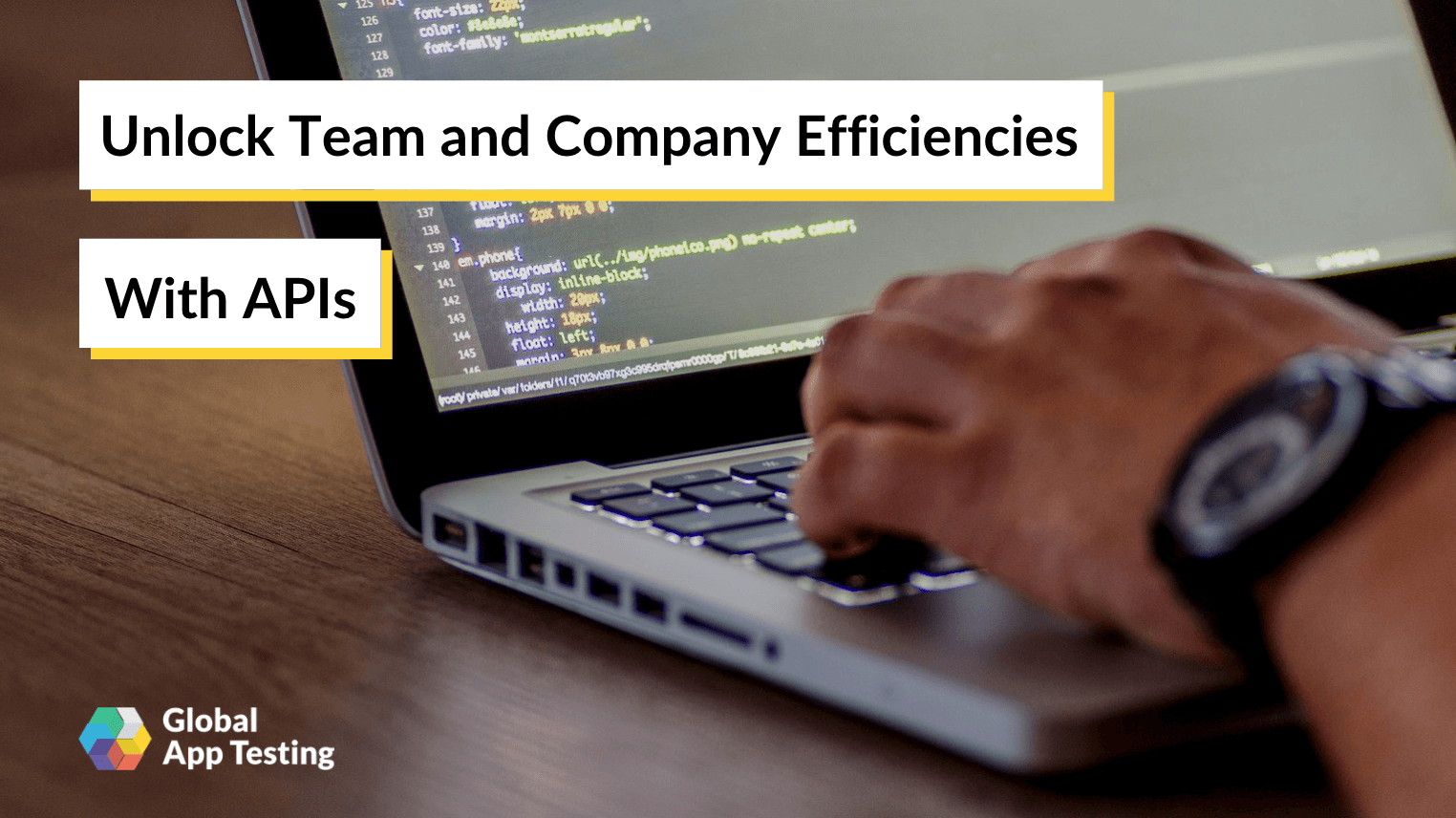 Unlock Team and Company Efficiencies with APIs