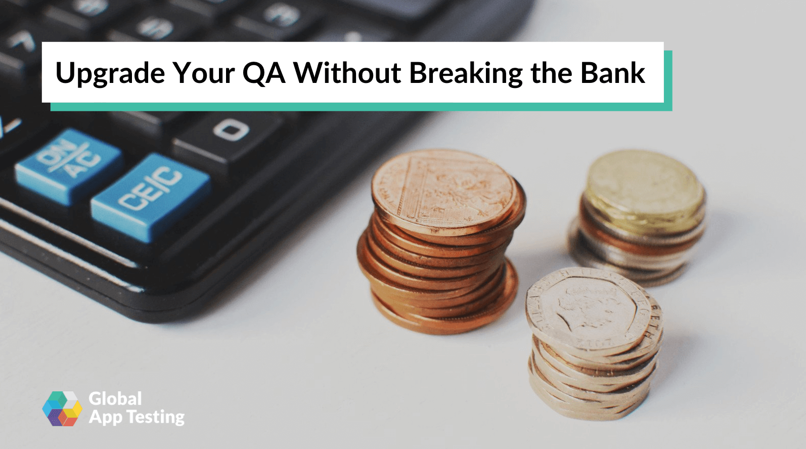 Upgrade Your QA Without Breaking the Bank