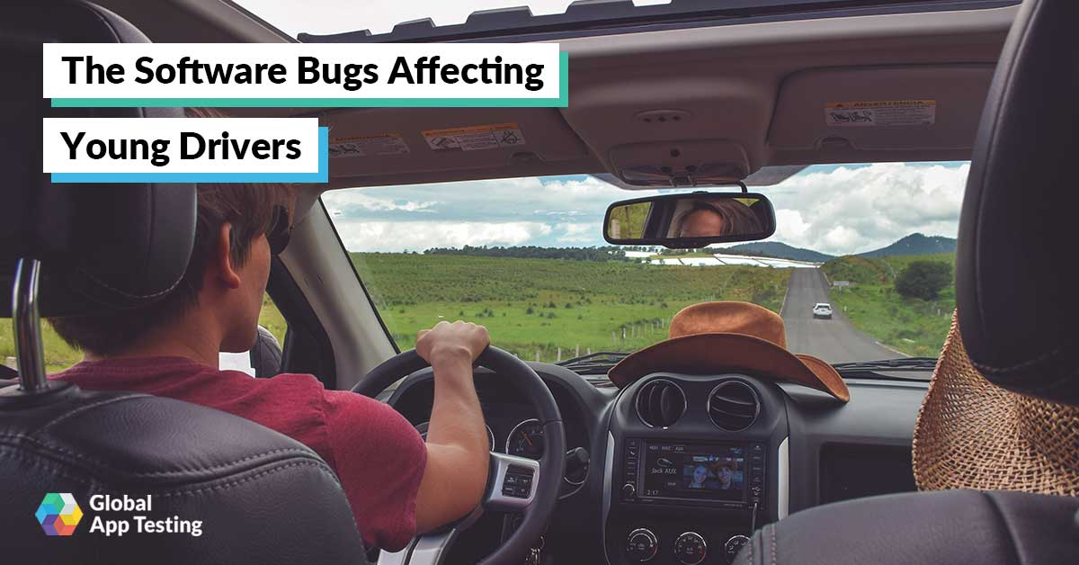 The Software Bugs Affecting Young Drivers
