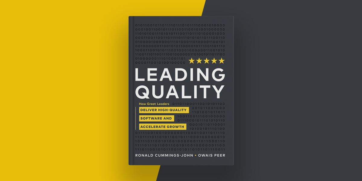 Leading Quality, a Revolutionary New Book for the Software Industry