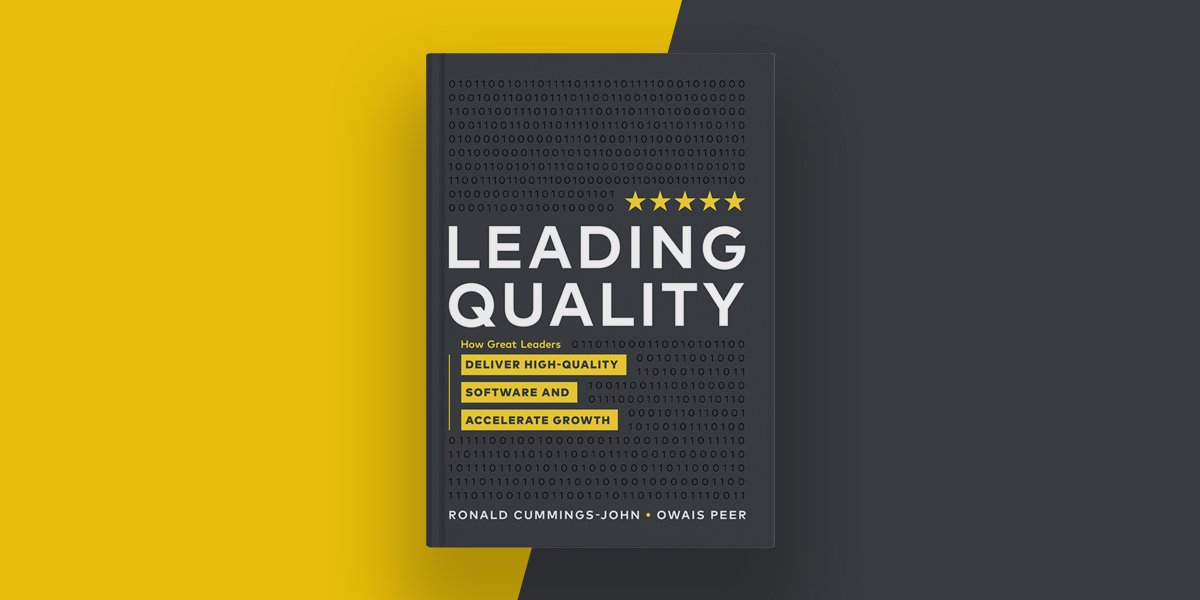 Leading Quality, a Revolutionary New Book for the Software...